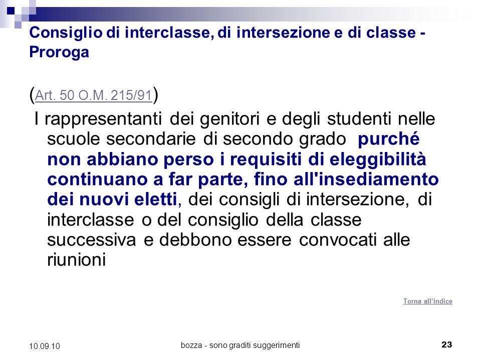 bozza - sono graditi suggerimenti23 10.09.10 Consiglio di interclasse, di intersezione e di classe - Proroga ( Art.