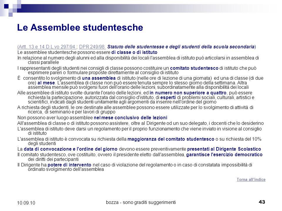 bozza - sono graditi suggerimenti43 10.09.10 Le Assemblee studentesche (Artt.