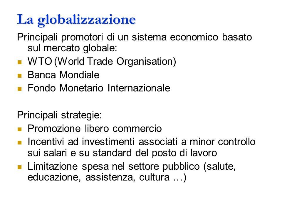La globalizzazione Lestensione della globalizzazione è ben illustrata dalla crescita del commercio e del flusso dei capitali.
