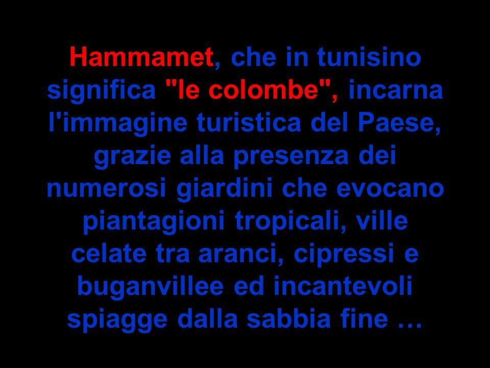 Hammamet, che in tunisino significa