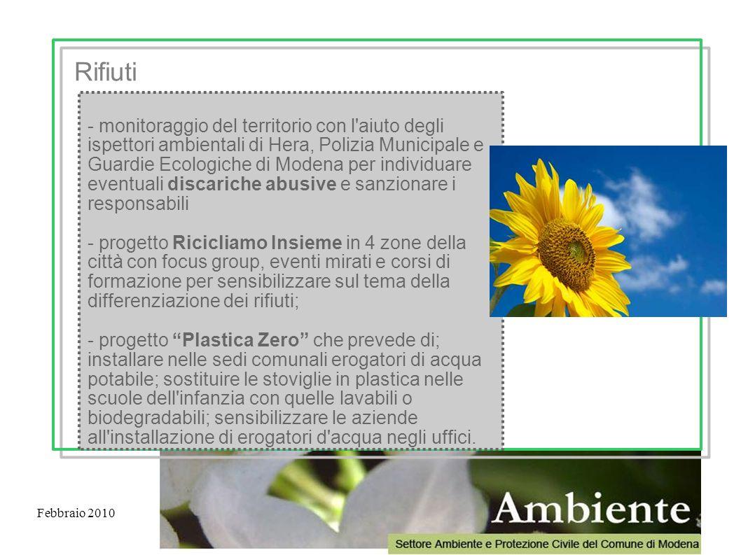 Febbraio 2010 - monitoraggio del territorio con l'aiuto degli ispettori ambientali di Hera, Polizia Municipale e Guardie Ecologiche di Modena per indi