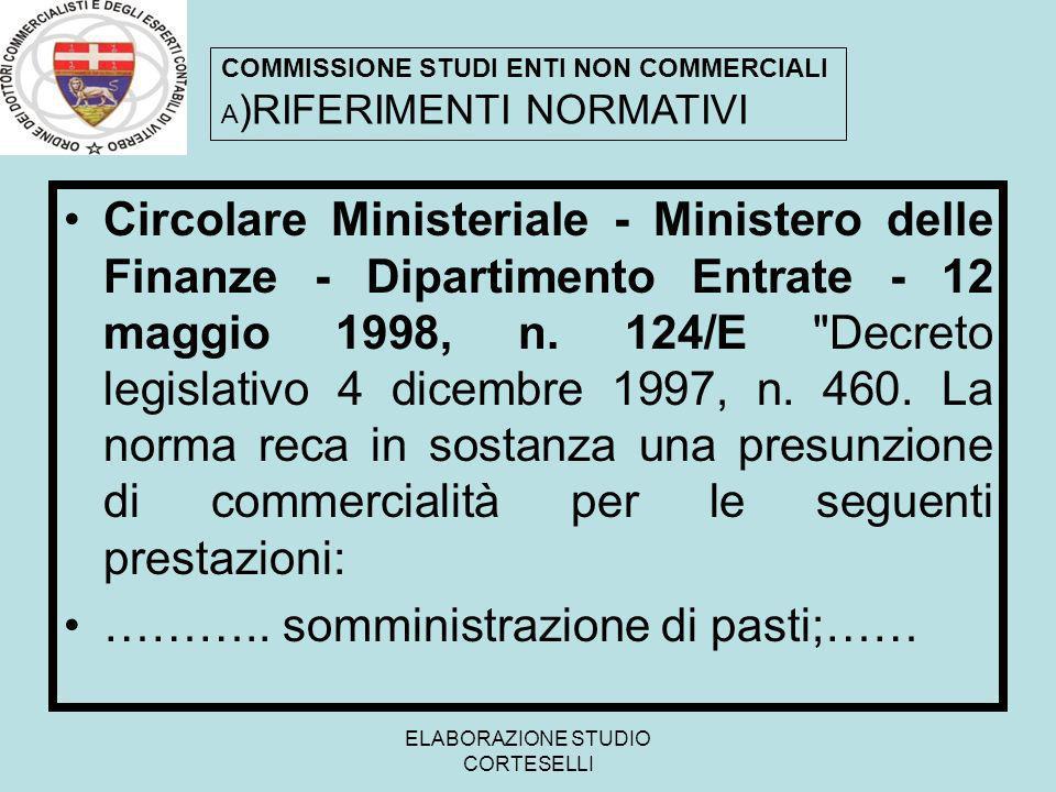 ELABORAZIONE STUDIO CORTESELLI Circolare Ministeriale - Ministero delle Finanze - Dipartimento Entrate - 12 maggio 1998, n. 124/E
