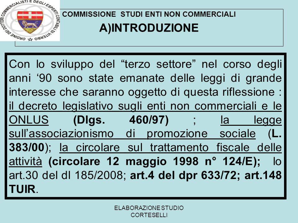 ELABORAZIONE STUDIO CORTESELLI A )RIFERIMENTI NORMATIVI Dlgs 460/97 Art.