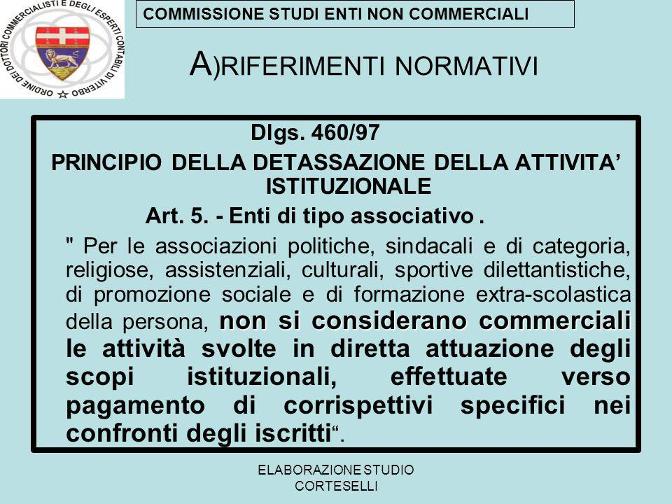 ELABORAZIONE STUDIO CORTESELLI COMMISSIONE STUDI ENTI NON COMMERCIALI Dlgs.