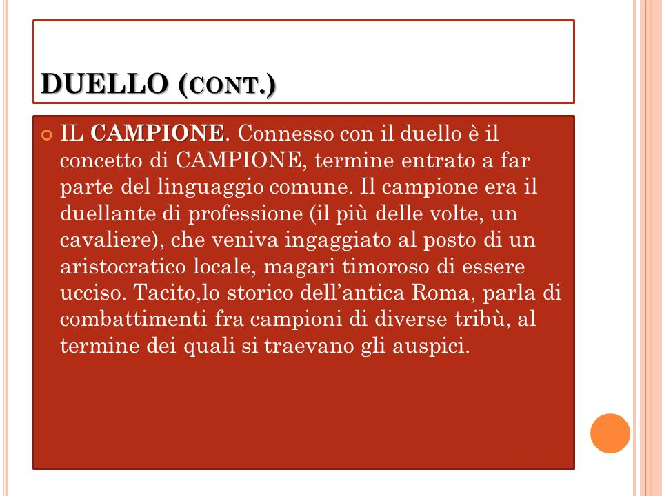 DUELLO ( CONT.) CAMPIONE IL CAMPIONE.