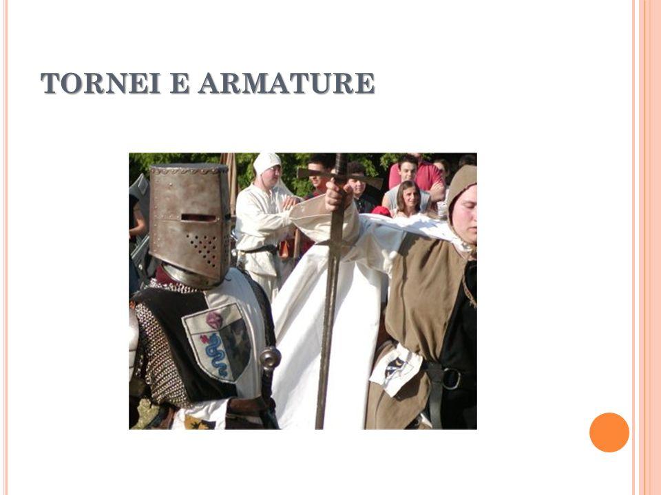 TORNEI E ARMATURE