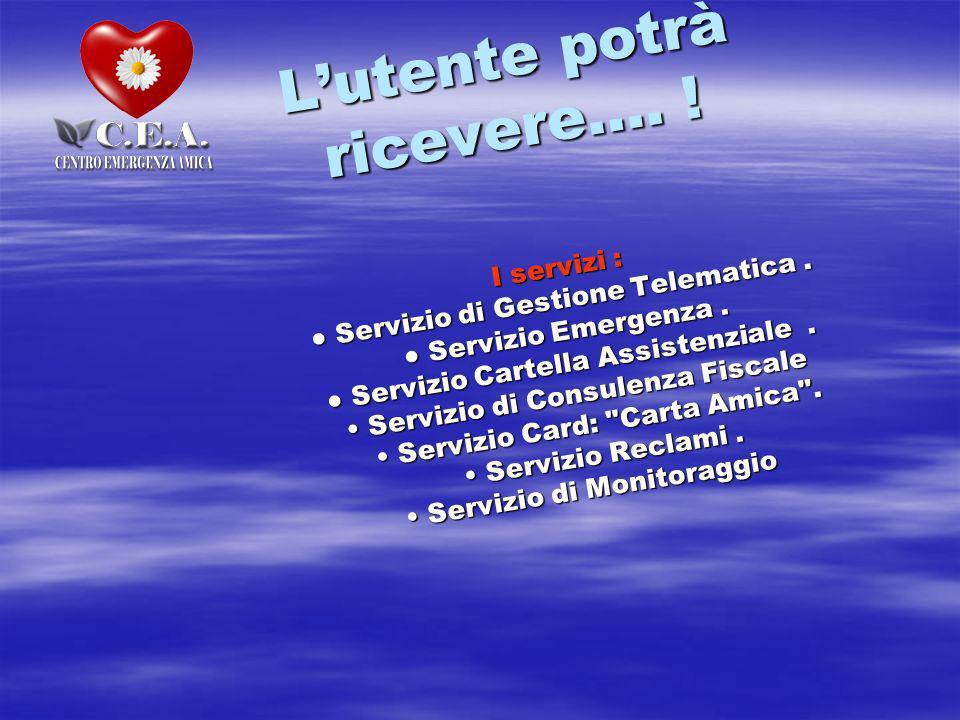Lutente potrà ricevere…. I servizi : Servizio di Gestione Telematica.