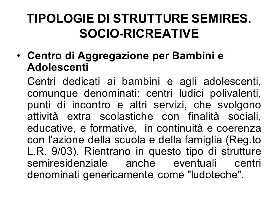 TIPOLOGIE DI STRUTTURE SEMIRES.
