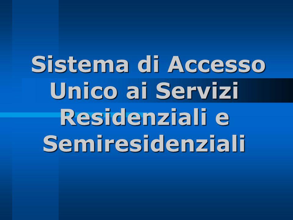 Sistema di Accesso Unico Unità valutativa integrata dAmbito Operatori: UMEE-UMEA-DSM-COMUNI A.T.S.