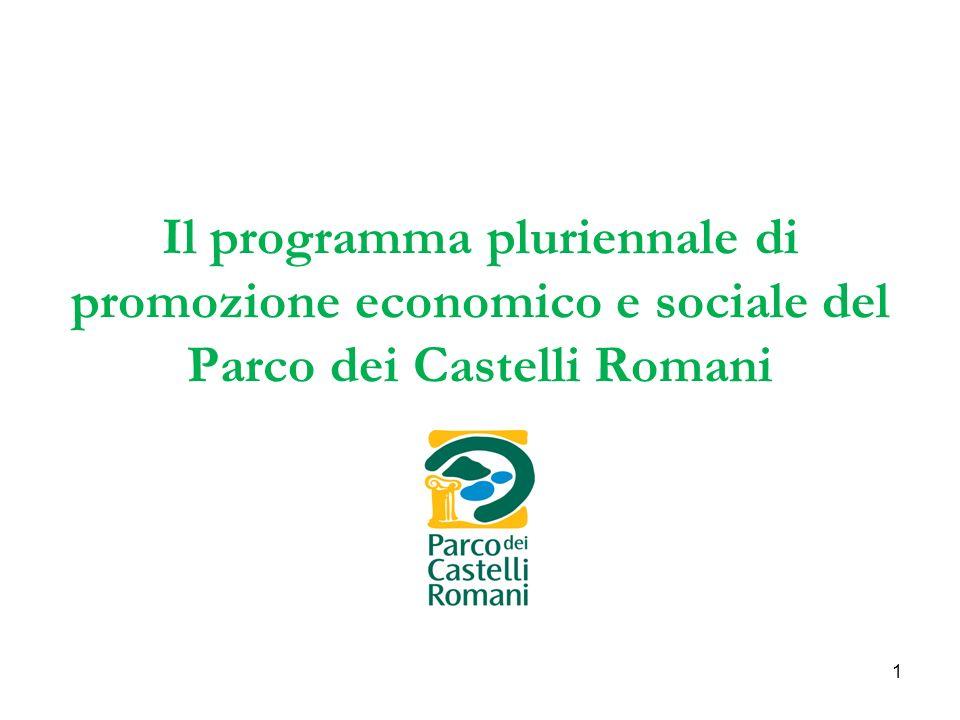 1 Il programma pluriennale di promozione economico e sociale del Parco dei Castelli Romani