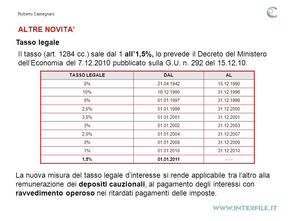 ALTRE NOVITA Roberto Castegnaro Tasso legale Il tasso (art.