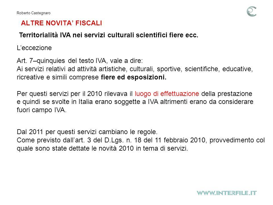ALTRE NOVITA FISCALI Roberto Castegnaro Territorialità IVA nei servizi culturali scientifici fiere ecc.