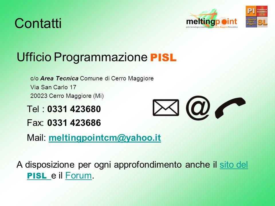 Ufficio Programmazione PISL c/o Area Tecnica Comune di Cerro Maggiore Via San Carlo 17 20023 Cerro Maggiore (Mi) Tel : 0331 423680 Fax: 0331 423686 Ma
