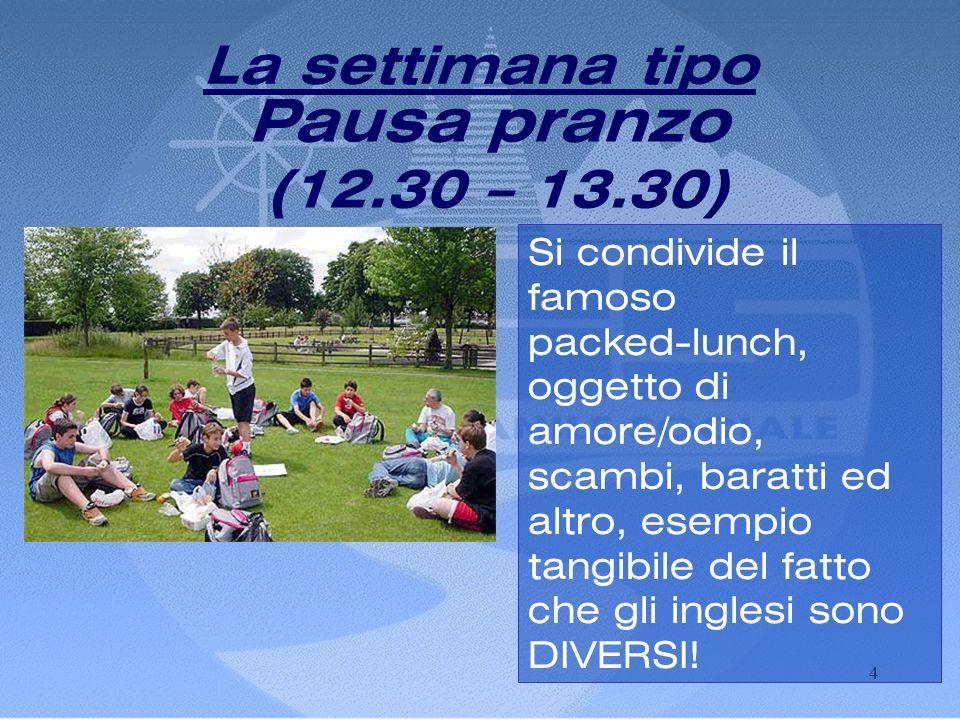 3 La settimana tipo Dal lunedì al venerdì, lezione in gruppi ristretti e con insegnanti madre-lingua Mattina (9.15 – 12.30)