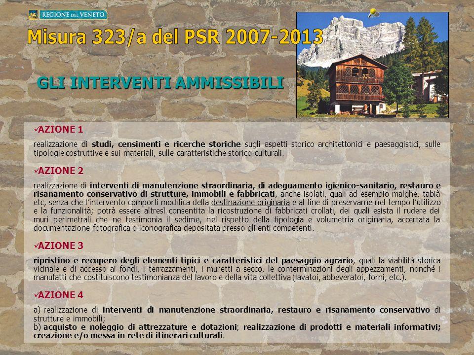AZIONE 1 AZIONE 1 realizzazione di studi, censimenti e ricerche storiche sugli aspetti storico architettonici e paesaggistici, sulle tipologie costrut