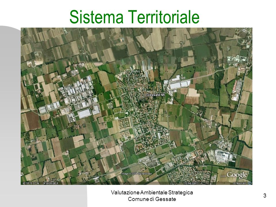 Valutazione Ambientale Strategica Comune di Gessate 3 Sistema Territoriale