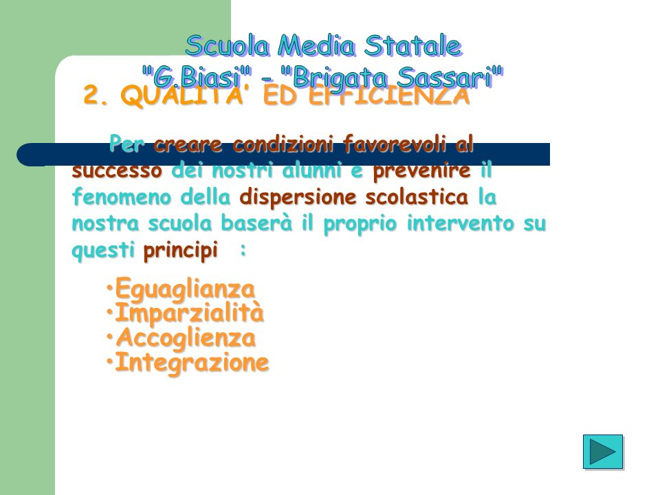 2.QUALITA ED EFFICIENZA 2.