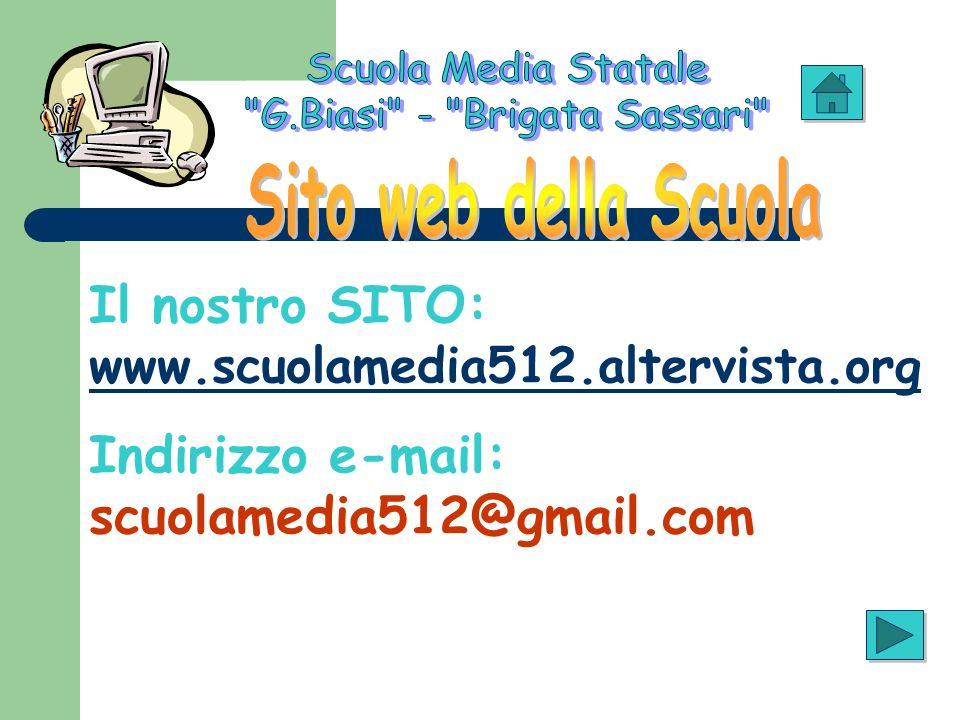 Il nostro SITO: www.scuolamedia512.altervista.org www.scuolamedia512.altervista.org Indirizzo e-mail: scuolamedia512@gmail.com
