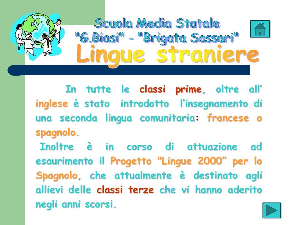 In tutte le classi prime, oltre all inglese è stato introdotto linsegnamento di una seconda lingua comunitaria: francese o spagnolo. Inoltre è in cors