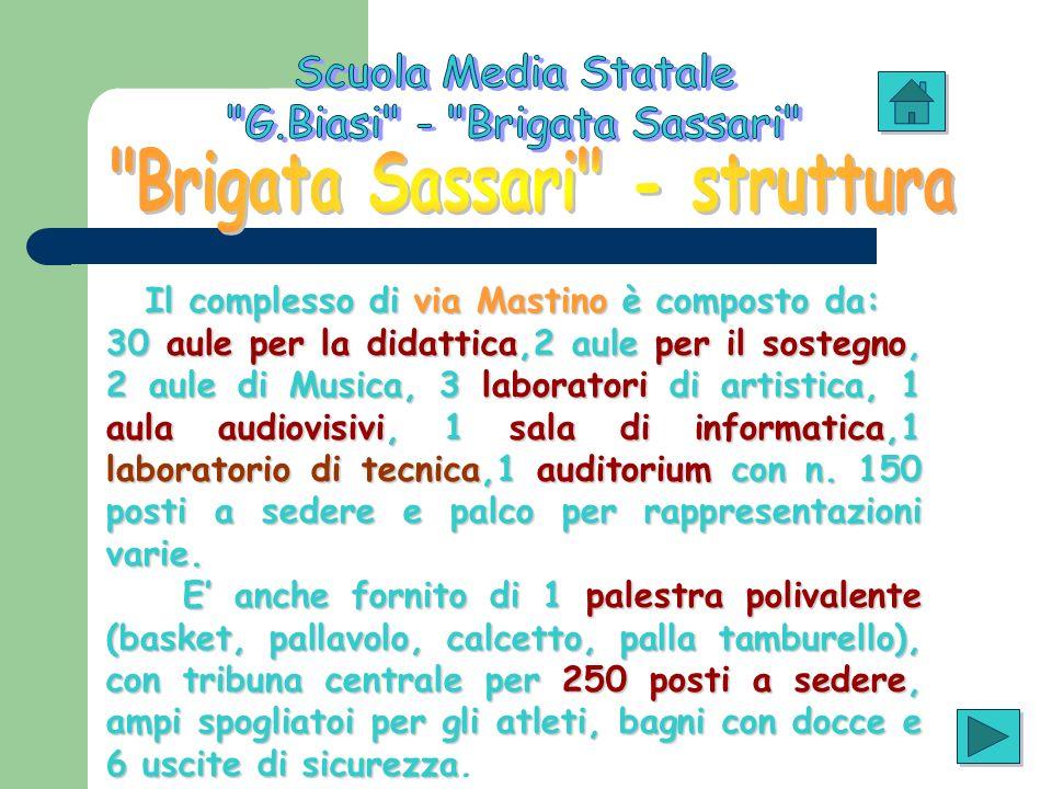 Il complesso di via Mastino è composto da: 30 aule per la didattica,2 aule per il sostegno, 2 aule di Musica, 3 laboratori di artistica, 1 aula audiov