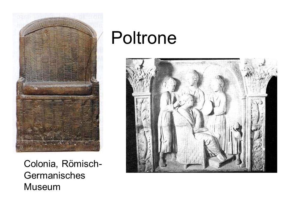 Poltrone Colonia, Römisch- Germanisches Museum