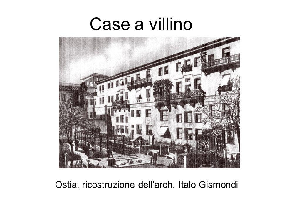 Case a villino Ostia, ricostruzione dellarch. Italo Gismondi