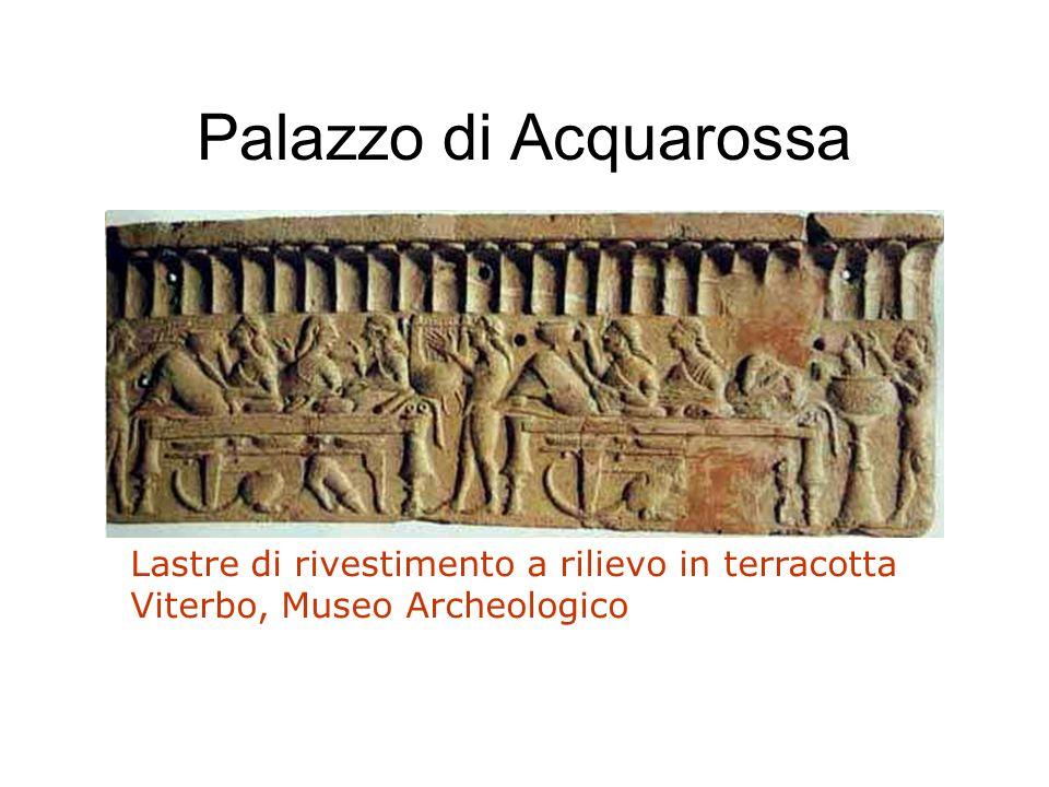 Palazzo di Acquarossa Lastre di rivestimento a rilievo in terracotta Viterbo, Museo Archeologico