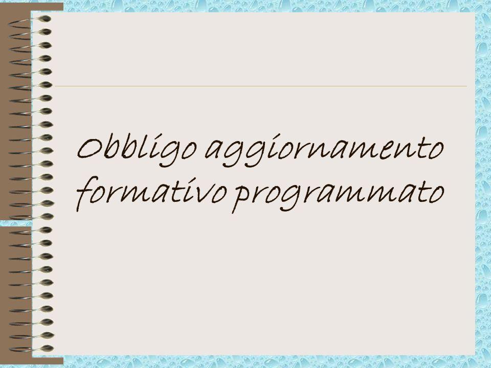 Obbligo aggiornamento formativo programmato