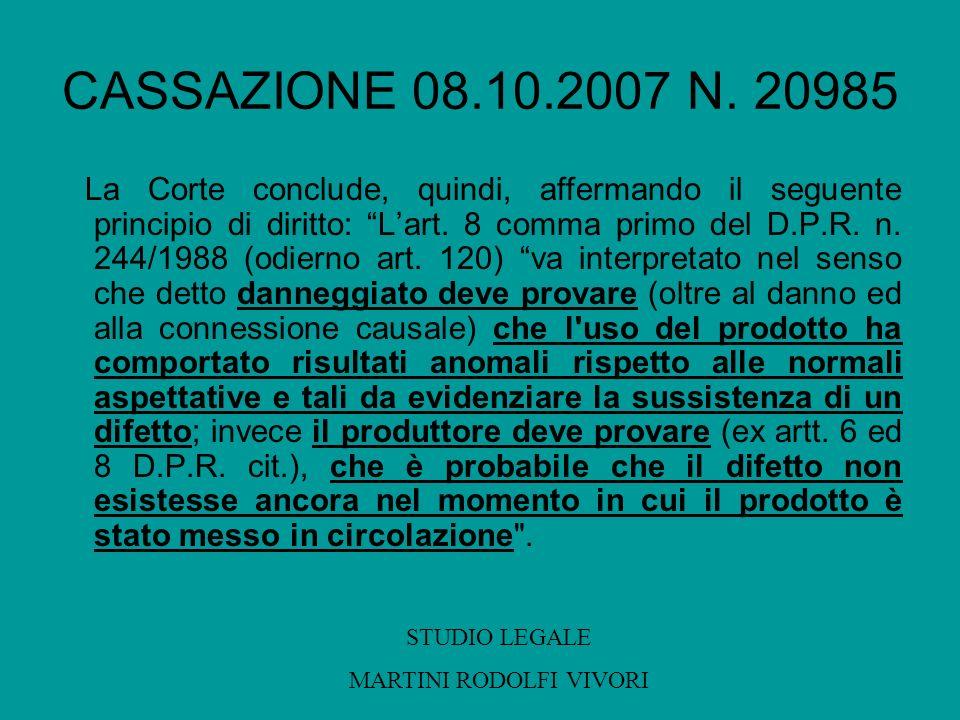 CASSAZIONE 08.10.2007 N. 20985 La Corte conclude, quindi, affermando il seguente principio di diritto: Lart. 8 comma primo del D.P.R. n. 244/1988 (odi