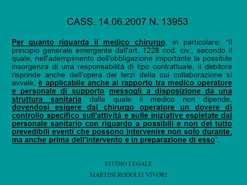 Per quanto riguarda il medico chirurgo, in particolare: Il principio generale emergente dall'art. 1228 cod. civ., secondo il quale, nell'adempimento d