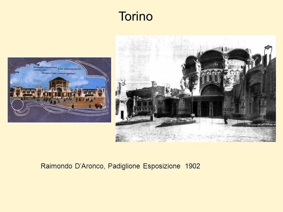 Torino Raimondo DAronco, Padiglione Esposizione 1902