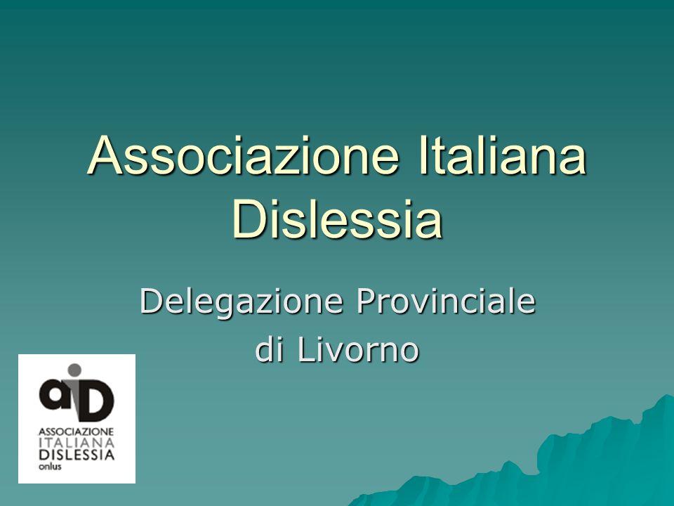 Associazione Italiana Dislessia Delegazione Provinciale di Livorno