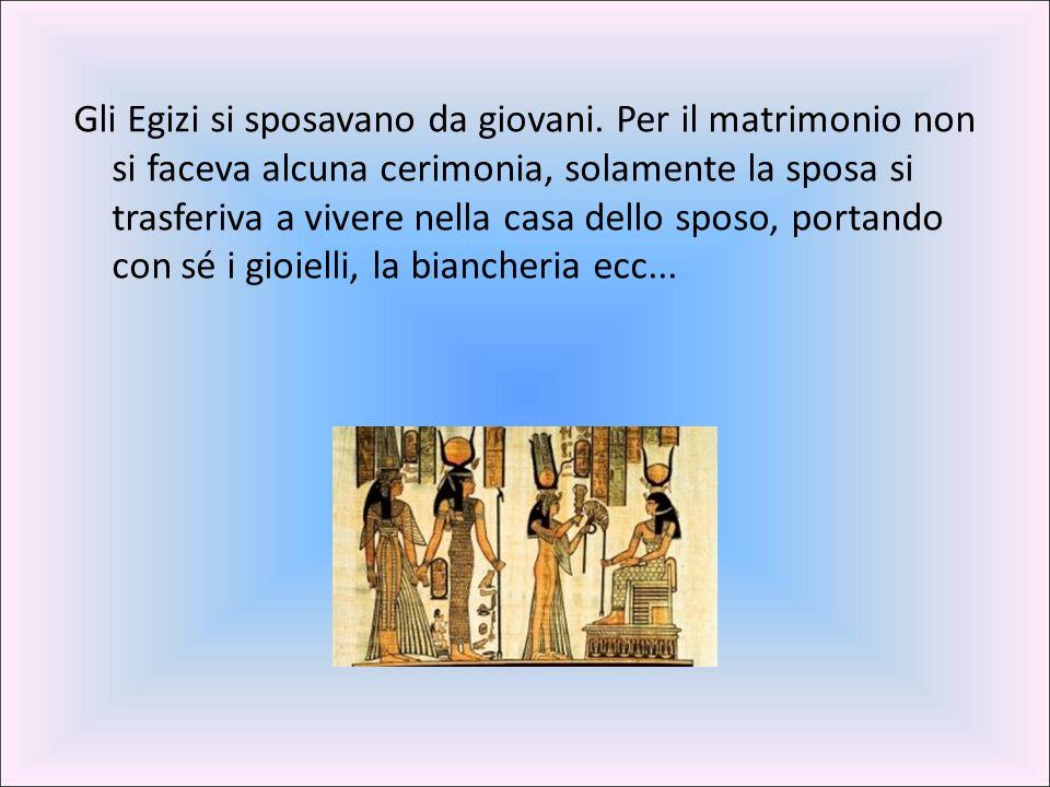 Gli Egizi si sposavano da giovani.