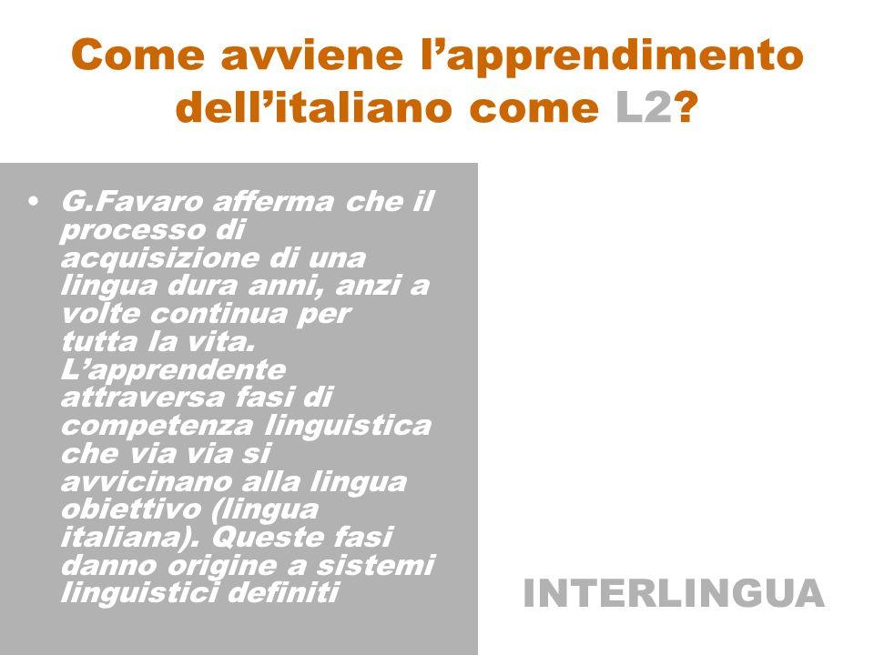 Come avviene lapprendimento dellitaliano come L2.