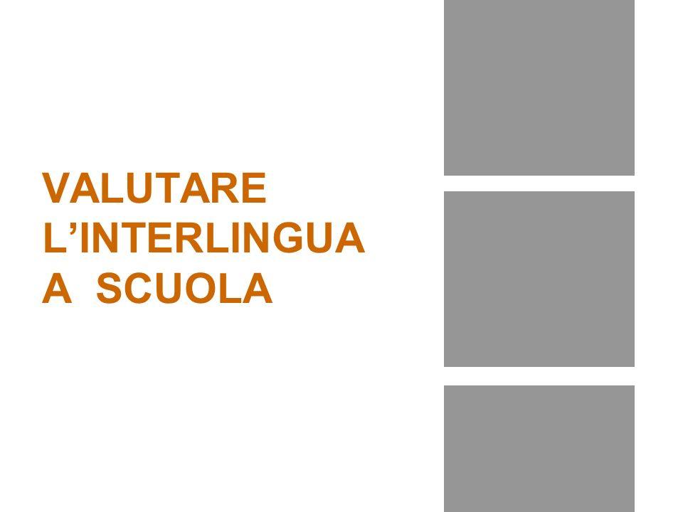 VALUTARE LINTERLINGUA A SCUOLA