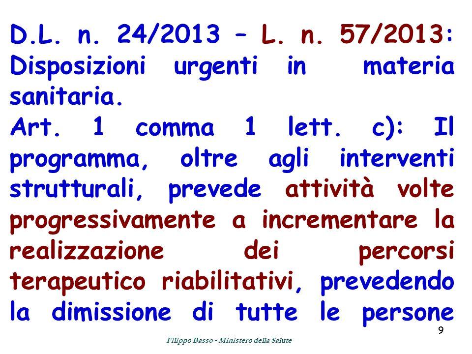 99 D.L. n. 24/2013 – L. n. 57/2013: Disposizioni urgenti in materia sanitaria.