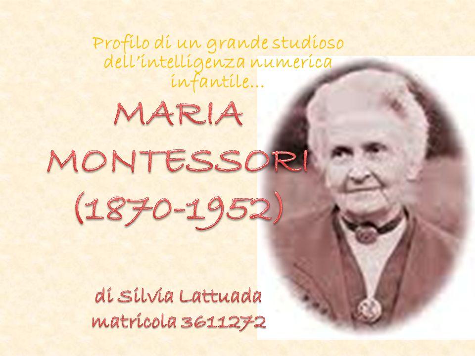 BREVI CENNI BIOGRAFICI Maria Montessori, figura di rilievo dal punto di vista pedagogico, in quanto fu una delle prime donne medico in Italia dopo lUnità.