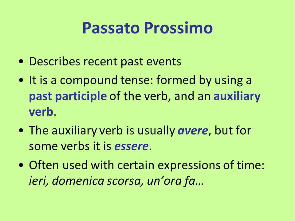 Forming the Past Participle Based on the infinitive of the verb: -are verbs: formed by using -ato i.e.