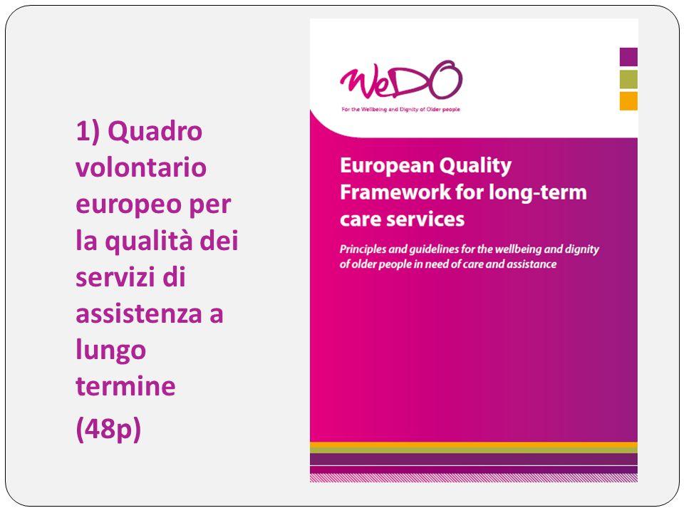 1) Quadro volontario europeo per la qualità dei servizi di assistenza a lungo termine (48p)
