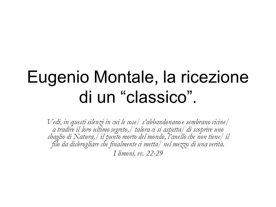 Eugenio Montale, la ricezione di un classico.