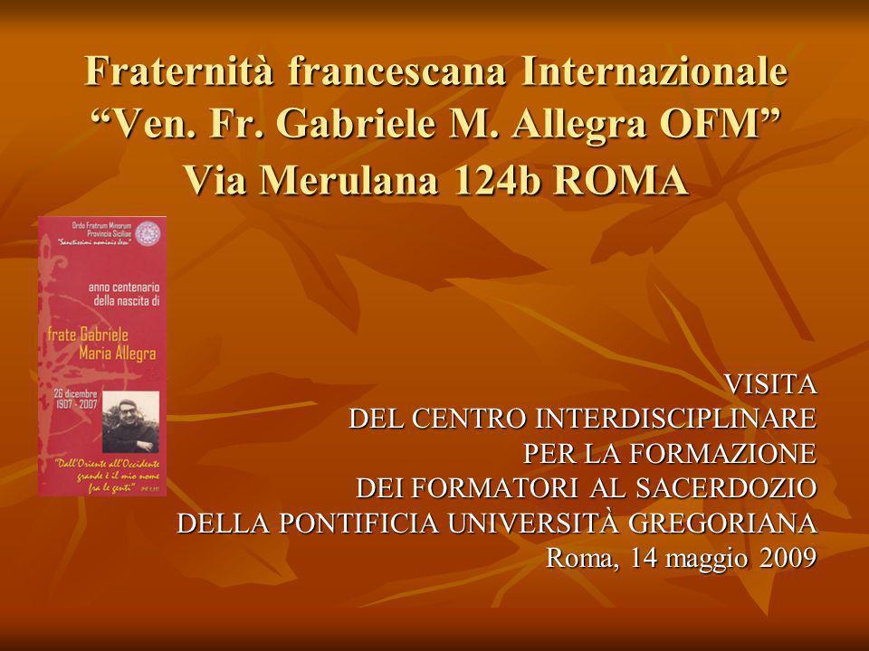 VISITA DEL CENTRO INTERDISCIPLINARE PER LA FORMAZIONE DEI FORMATORI AL SACERDOZIO DELLA PONTIFICIA UNIVERSITÀ GREGORIANA Roma, 14 maggio 2009