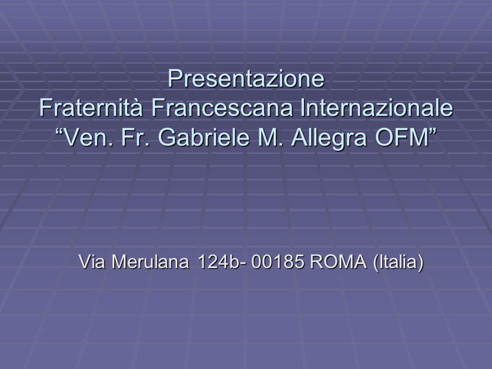 Presentazione Fraternità Francescana Internazionale Ven.