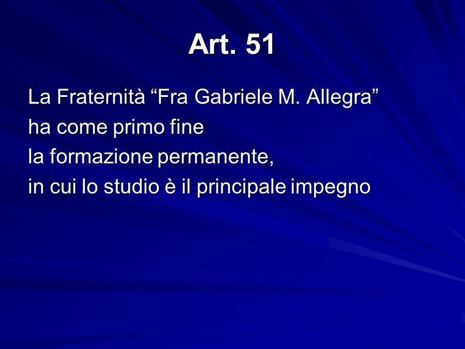 Art.51 La Fraternità Fra Gabriele M.