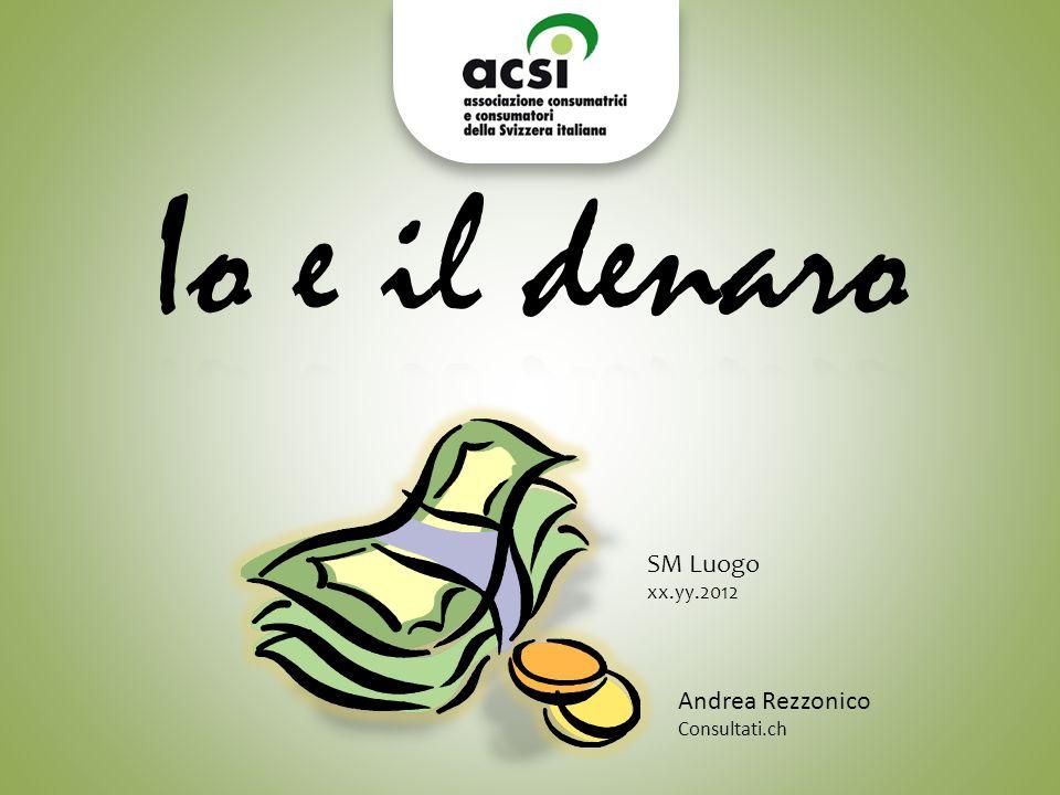 SM Luogo xx.yy.2012 Andrea Rezzonico Consultati.ch