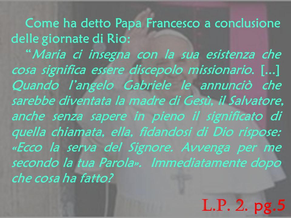 Allinizio della mia riflessione voglio rivolgere un pensiero filiale alla Madonna, in particolare a lei che fa visita a Santa Elisabetta.