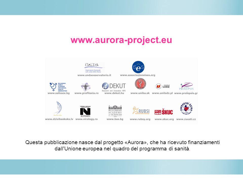 www.aurora-project.eu Questa pubblicazione nasce dal progetto «Aurora», che ha ricevuto finanziamenti dall'Unione europea nel quadro del programma di