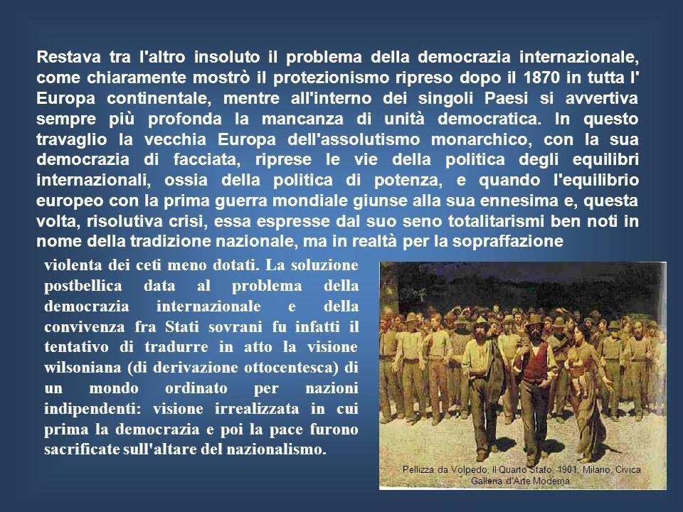 Il concetto di Democrazia nella storia LA DEMOCRAZIA NELLA SOCIETÀ CHE CAMBIA La democrazia internazionale NellEuropa continentale, la mancanza sia di