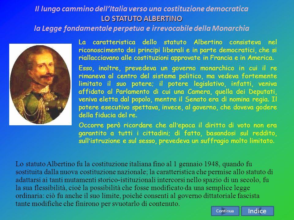 La prima costituzione italiana è stata lo statuto Albertino. In realtà esso fu emanato il 4 agosto 1848 da Carlo Alberto, come legge fondamentale del