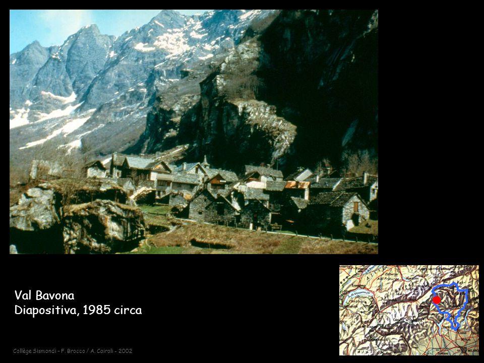 Collège Sismondi – F. Brocco / A. Cairoli - 2002 Val Bavona Diapositiva, 1985 circa