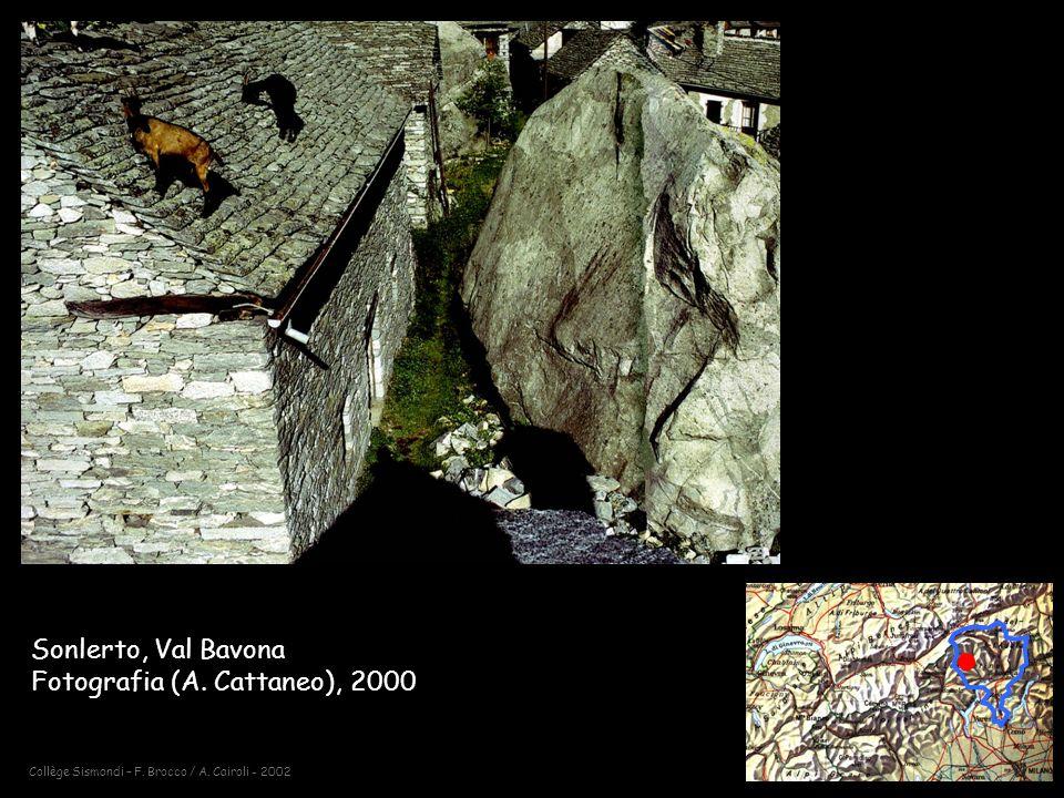Collège Sismondi – F.Brocco / A. Cairoli - 2002 Sonlerto, Val Bavona Fotografia (A.